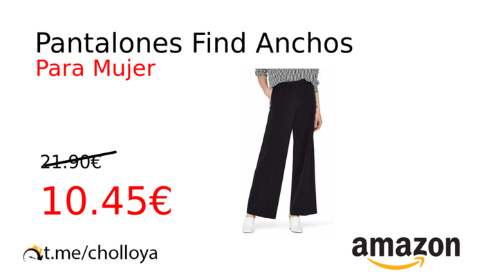 Pantalones Find Anchos